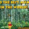 To the best mum in tht world
